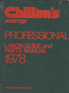 1978 Chilton's Professional Labor Guide and Parts Manual