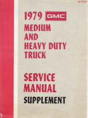1979 GMC Medium and Heavy Duty Truck Service Manual Supplement