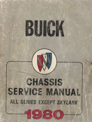 1980 Buick All Series Except Skylark - Chassis and Body Service Manual