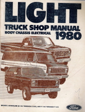 1980 Ford Light Truck Factory Shop Manual   Body, Chassis, Electrical
