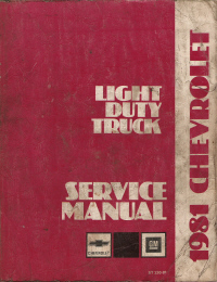 1981 Chevrolet Light Duty Truck 10-20-30 Series Factory Service Manual