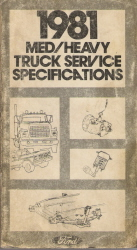 1981 Ford Medium/Heavy Truck Service Specifications