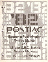 1982 Pontiac Electronic Fuel Injection Service Manual & 1.8L O.H.C. Engine Service Manual- June 82 Revision