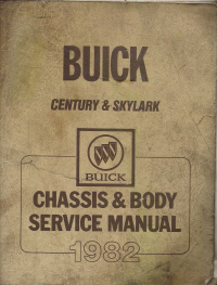 1982 Buick Century and Skylark Chassis & Body Service Manual
