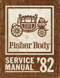 1982 General Motors Fisher Body Assembly Service Manual- All Body Styles Except H Body