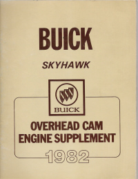 1982 Buick Sky hawk Overhead Cam Engine Supplement Manual