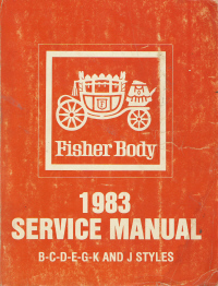 1983 General Motors Fisher Body Assembly Service Manual - B-C-D-E-G-K AND J  Body
