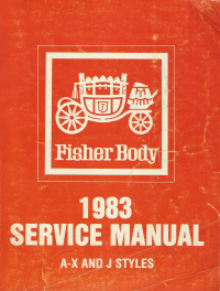 1983 General Motors Fisher Body Assembly Service Manual - A-X and J Body