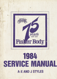 1984 General Motors Fisher Body Assembly Service Manual - Body Styles A-X and J