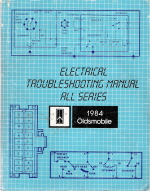 1984 Oldsmobile Electrical Troubleshooting Manual