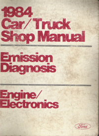 1984 Ford Car/Truck Shop Manual- Emissions Diagnosis, Engine Electronics
