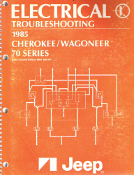 1985 Jeep Cherokee / Wagoneer 70 Series Electrical Troubleshooting Manual