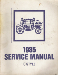 1985 General Motors C Body Fisher Body Assembly Service Manual