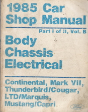 1985 Ford / Lincoln / Mercury Car Factory Shop Manual - Body, Chassis, Electrical   2 Volume Set