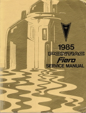 1985 Pontiac Fiero Factory Service Manual