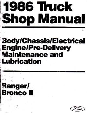 1986 Ford Truck Ranger & Bronco II Shop Manual