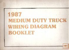 1987 Chevrolet / GMC Medium Duty Truck Wiring Diagram Booklet