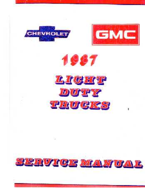 1987 Chevrolet Truck Light Duty  Body, Chassis & Drivetrain with Wiring Shop Manual