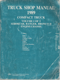 1989 Ford Aerostar, Ranger Bronco II Compact Truck Shop Manual- 2 Volume Set