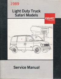1989 GMC Light Duty Truck Safari Models Service Manual