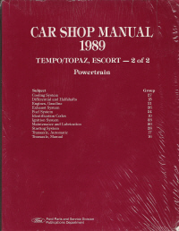 1989 Ford Tempo & Mercury Topaz, Escort,  Volume 2 - Powertrain