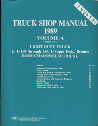 1989 Ford Econoline, F-150 thru 350, F-Super Duty & Bronco Body / Chassis / Electrical Factory Service Manual- 2 Volume Set