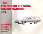 1990 Ford LTD Crown Victoria, Grand Marquis Electrical and Vacuum Troubleshooting Manual