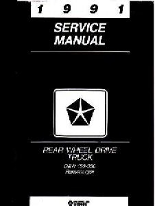 1991 Dodge Ram & RamCharger D&W 150 - 350 Rear Wheel Drive Truck Factory Shop Manual