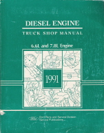 1991 Ford 6.6L and 7.8L Diesel Engine Truck Shop Manual