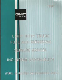 1991 Chevrolet GMC Light Duty C/K Truck Fuel and Emissions Service Manual - Fuel Injected Gas Engines Only