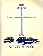 1992 Lincoln Mark VII Body Chassis Electrical Powertrain Service Manual