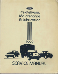 1992 Ford Car/Truck Pre-Delivery, Maintenance & Lubrication Shop Manual