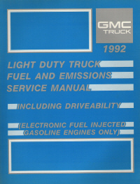 1992 Light Duty Truck Fuel and Emissions Service Manual - Fuel Injected Gas Engines Only