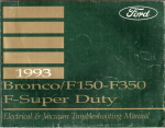 1993 Ford Bronco, F150 thru 350 and F-Super Duty Electrical and Vacuum Troubleshooting Manual