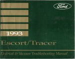 1993  Ford Escort  / Mercury Tracer Electrical and Vacuum Troubleshooting Manual