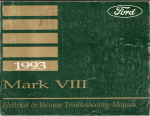 1993 Lincoln Mark VIII Electrical and Vacuum Troubleshooting Manual