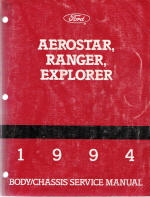 1994 Ford Aerostar, Ranger & Explorer Body & Chassis Service Manual