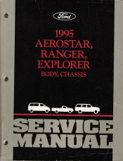 1995 Ford Aerostar/Ranger/Explorer Body & Chassis Service Manual