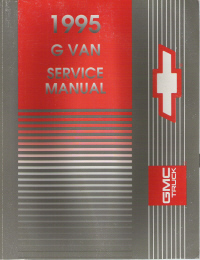 1995 Chevrloet Express & GMC Savana (G Van) Service Manual- 2 Volume Set