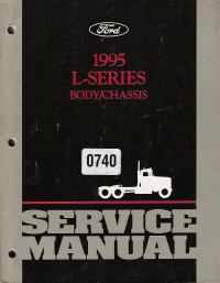 1995 Ford L-Series Truck Factory Service Manual - 2 Volume Set