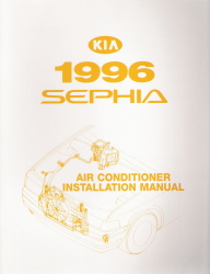 1996 Kia Sephia Air Conditioner Installation Manual