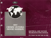 1997 Ford Crown Victoria / Mercury Grand Marquis Electrical and Vacuum Troubleshooting Manual