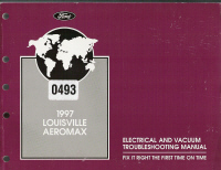 1997 Ford Louisville & Aeromax EVTM- Electrical & Vacuum Troubleshooting Manual