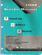 1997 Pontiac Grand Am, Oldsmobile Achieva & Buick Skylark (N Platform) Service Manual - 2 Volume Set