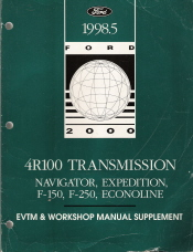 1998.5 Navigator, Expedition, F150, F250 & Econoline; 4R100 Transmission & Electrical Vacuum Troubleshooting (EVTM) Manual Supplement