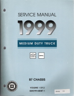 1999 Chevrolet, GMC Medium Duty Truck B7-Chassis Service Manual - 2 Volume Set