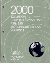 2000 Ford Excursion, F250, F350, F450, F550, F-Super Duty & Motorhome Chassis Service Manual - 2 Volume Set