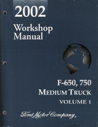 2002 Ford F-650 & F-750 Medium Duty Truck Workshop Manual - 2 Volume Set