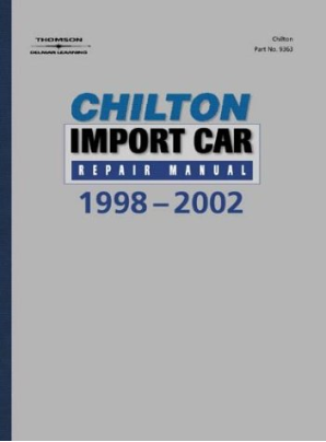 1998 - 2002 Chilton's Import Auto Repair Manual
