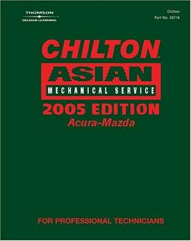 2005 Chilton's Asian Mechanical Service Manual Volume 1: ACURA - MAZDA  (2001 - 2004 Year coverage)